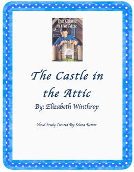 The Castle in the Attic Novel Study
