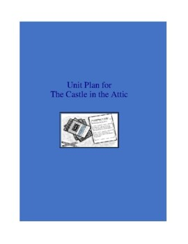 The Castle in the Attic Complete Literature and Grammar Unit