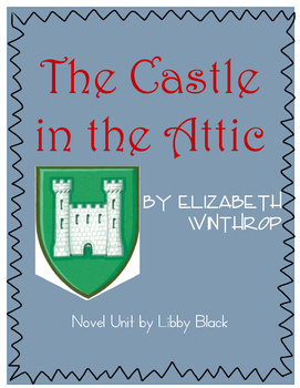 The Castle in the Attic- Novel Unit