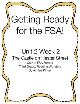 The Castle on Hester Street, Getting ready for the FSA Quiz, Reading Wonders