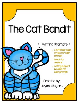 The Cat Bandit Writing Prompts