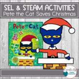 The Cat Christmas STEM / STEAM Activity Social Emotional Lessons
