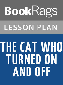 The Cat Who Turned on and Off Lesson Plans