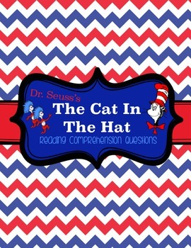 The Cat in the Hat Reading Comprehension Questions
