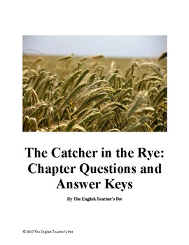 The Catcher in the Rye Chapter Questions and Answer Keys