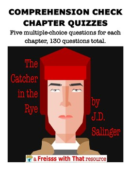 The Catcher in the Rye Chapter Quizzes, 1-26
