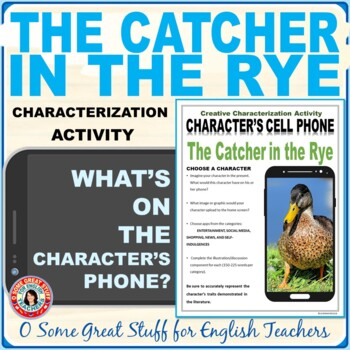 The Catcher in the Rye Characterization Cell Phone Activity--Fun and Creative