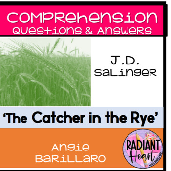 The Catcher in the Rye Comprehension Questions & Answers