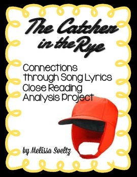 Catcher in the Rye - Close Reading Song Lyric Comparison