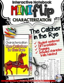 THE CATCHER IN THE RYE: INTERACTIVE NOTEBOOK CHARACTERIZAT