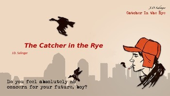 The Catcher in the Rye Introductory PowerPoint
