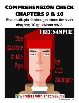 The Catcher in the Rye Quizzes, Ch. 9 and 10