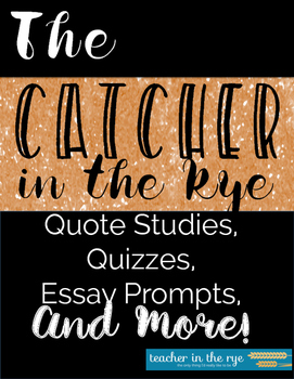 The Catcher in the Rye Quote Studies and Reading Quizzes with Extras! {CCSS}