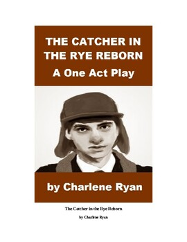 The Catcher in the Rye - One Act Comedy