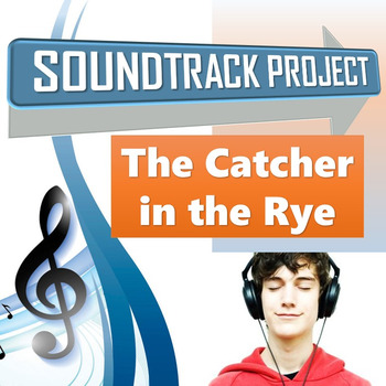 The Catcher in the Rye - Soundtrack Project