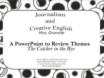 The Catcher in the Rye: Themes & Conflict ppt.