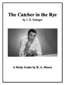 """""""The Catcher in the Rye"""" by J. D. Salinger: A Study Guide"""