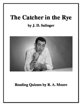 """""""The Catcher in the Rye"""" by J. D. Salinger: Reading Quizzes"""