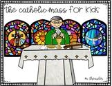 The Catholic Mass for Kids