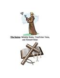 The Catholic Saints: Weekly notes, True/False tests, and answer keys