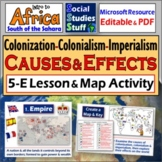 Colonization, Colonialism, Imperialism 5E Lesson | Causes & Effects Map Activity