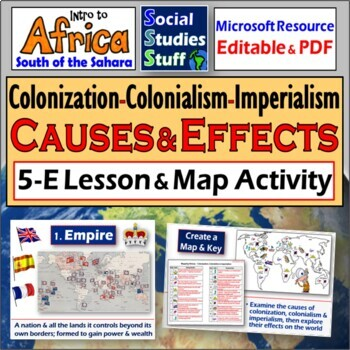 The Causes and Effects of Colonialism- Complete 5-E Lesson Bundle