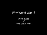 The Causes of World War I - PowerPoint Notes