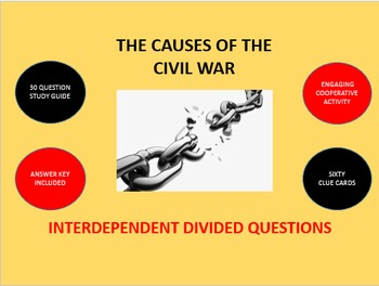 The Causes of the Civil War: Interdependent Divided Questions Activity