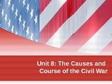 The Causes of the Civil War (Unit 8)