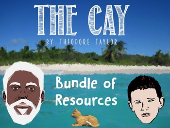 The Cay: Big Bundle of Resources