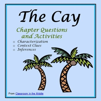 The Cay Novel Study - Characterization, Inference, and Context Clues Activities