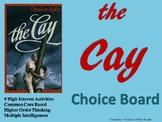 The Cay Choice Board Novel Study Activities Menu Book Proj