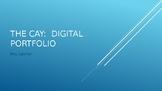 The Cay Digital Portfolio Project