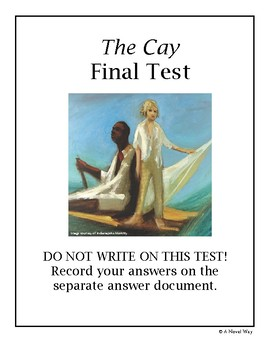 The Cay Final Test
