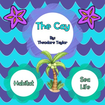 The Cay:  Habitat and Sea Life