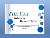 The Cay Interactive PowerPoint Student Journal
