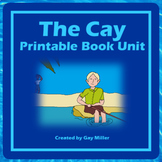 The Cay Novel Study: vocabulary, comprehension, writing, skills