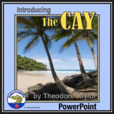The Cay PowerPoint Distance Learning