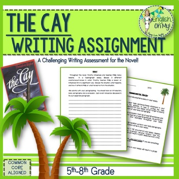 The Cay-Writing Assessment for the Novel