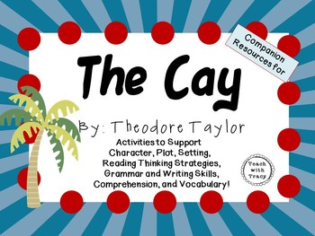 The Cay by Theodore Taylor: A Complete Novel Study!