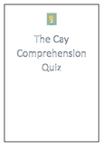 The Cay by Theodore Taylor Comprehension Quiz