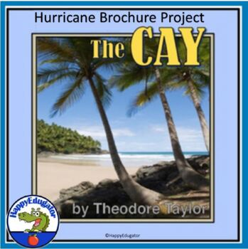 The Cay by Theodore Taylor - Hurricane Brochure Research Project