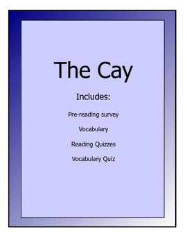 The Cay lesson packet - vocabulary, reading quizzes, pre-read survey,etc.