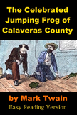 The Celebrated Jumping Frog of Calaveras County - Easy Reading Version