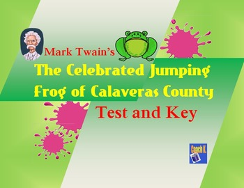 The Celebrated Jumping Frog of Calaveras County - Test and Key