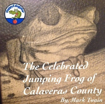 The Celebrated Jumping Frog of Calaveras County Short Story Unit