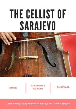 The Cellist of Sarajevo - Cloze Activity for Analytical Writing