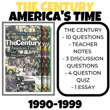 The Century: America's Time - 1990-1999 Then and Now