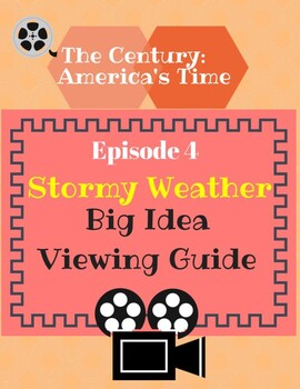 The Century: America's Time Episode 4 Stormy Weather Viewing Guide