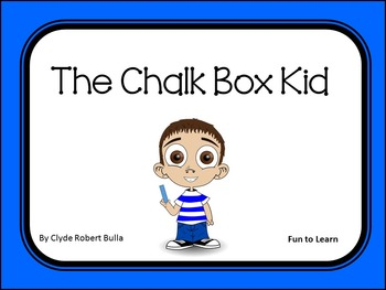 The Chalk Box Kid ~ 45 pgs. Common Core Activities